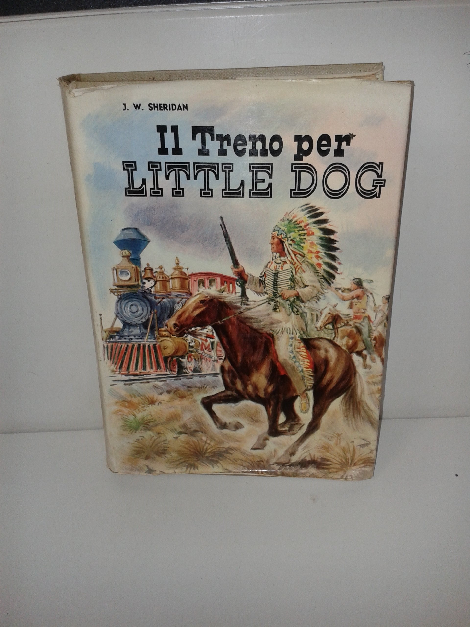 LIBRO  IL TRENO PER LITTLE DOG W. SHERIDAN