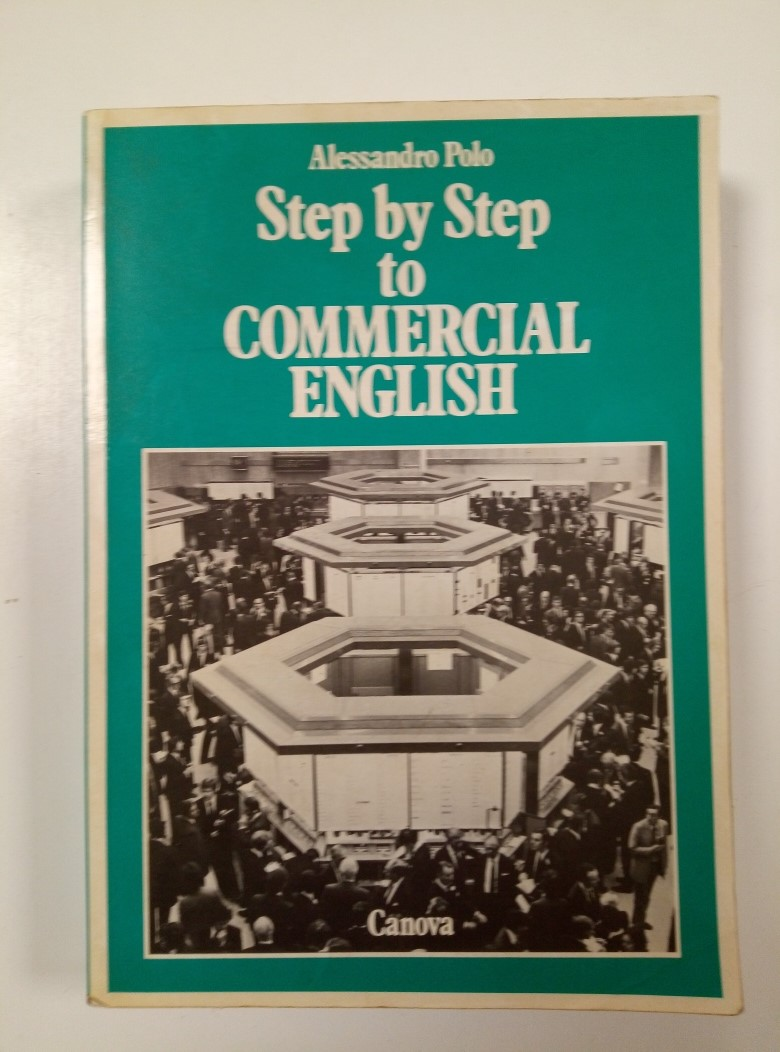 LIBRO STEP BY STEP TO COMMERCIAL ENGLISH ALESSANDRO POLO